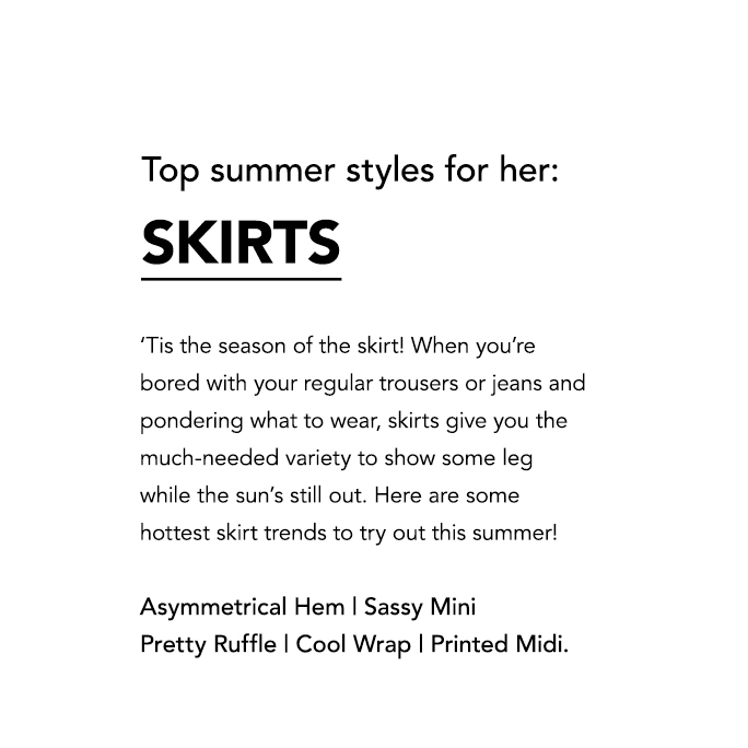 Top summer styles for her: skirts