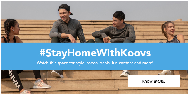 Stay Home With Koovs