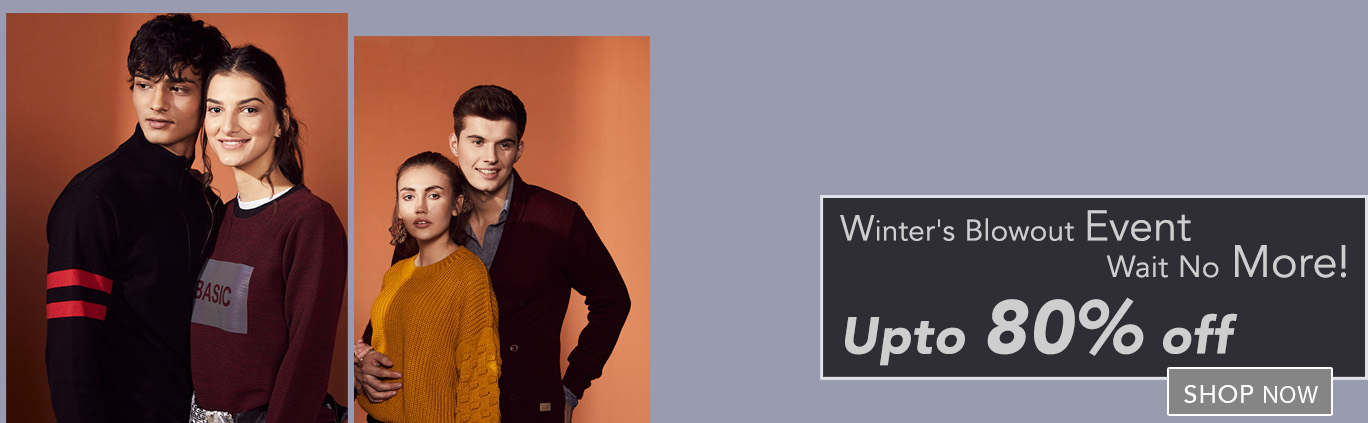 Winter's Blowout Event, Wait No More! Upto 80% Off