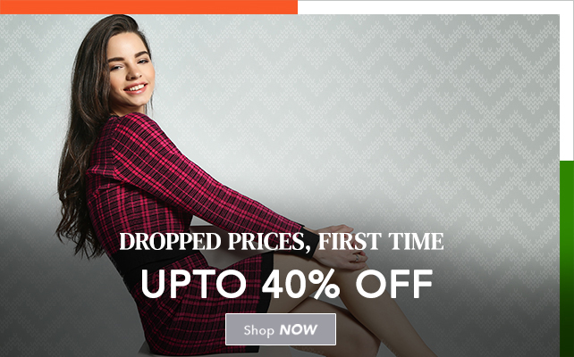 Dropped Prices, First Time Upto 40% Off